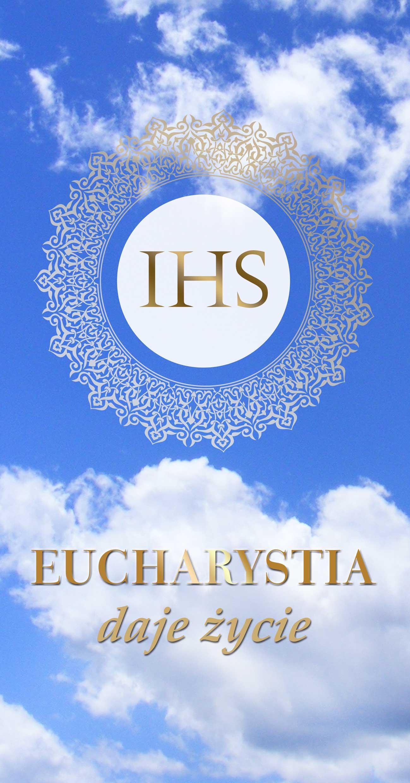 Eucharystia daje zycie - Haslo roku 2019/2020 - Baner religijny