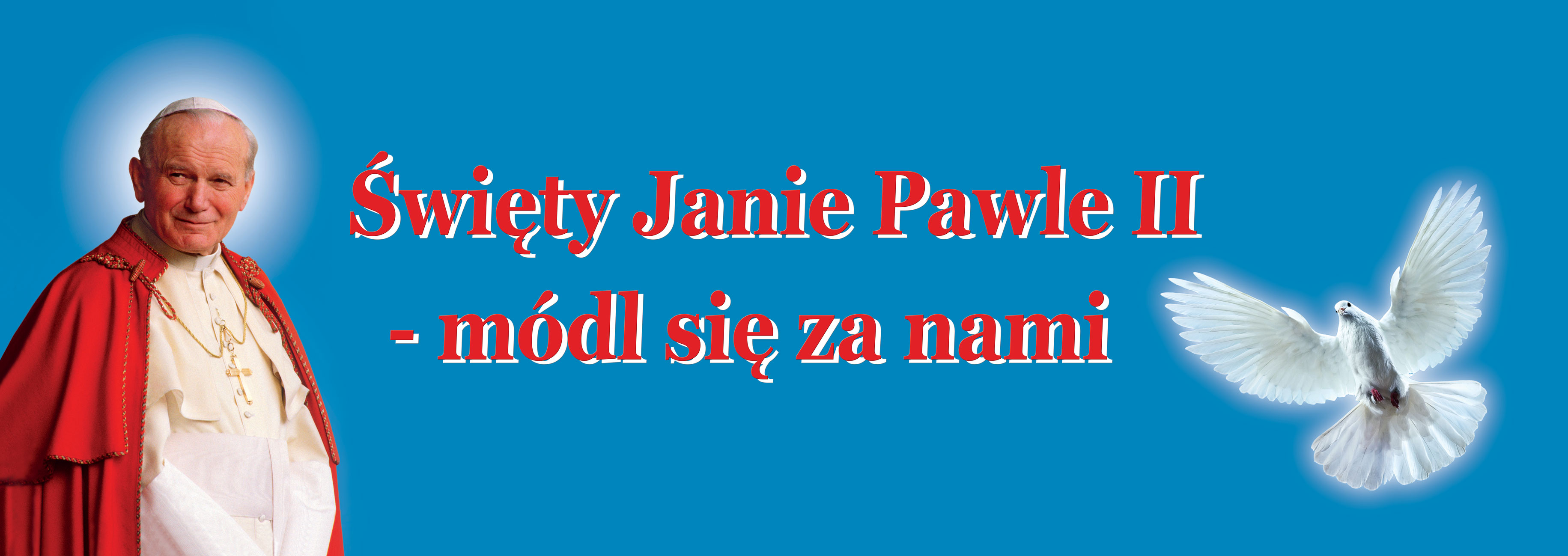 Swiety Jan Pawel II - Baner do kosciola